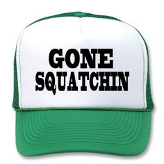 Original GONE SQUATCHIN Trucker Hat just like Bobo's from Finding Bigfoot!