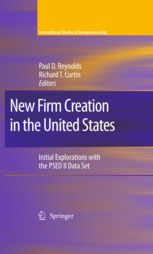 New Firm Creation in the United States: Initial Explorations with the PSED II Data Set edited by Paul D. Reynolds and Richard T. Curtin