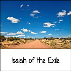 Isaiah of the Exile - Isaiah 40:1-11 (Y2-13)
