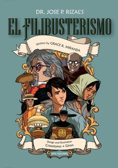 Buy El Filibusterismo Comics by Grace R. Miranda, Jose Rizal, Leonardo Giron and Read this Book on Kobo's Free Apps. Discover Kobo's Vast Collection of Ebooks and Audiobooks Today - Over 4 Million Titles! Noli Me Tangere, Filipino Art, Filipino Culture, El Filibusterismo Characters, National Book Store, Jose Rizal, Philippine Art, Philippines Culture, Photo Background Images