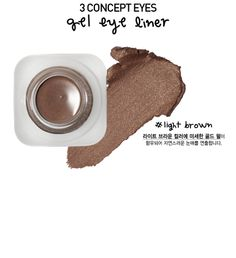 Gel Eye Liner (#Light Brown), 3 Concept Eyes