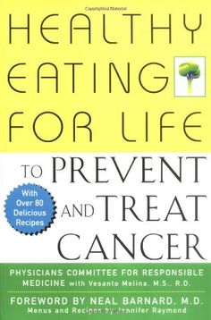 http://removethepounds.com/?p=195 a simple new dietary approach to cancer prevention and treatmentCurrent research has shown that what you eat is one of the strongest factors in preventing cancer. You can take advantage of this fact to safeguard your health-and this book shows you how. Drawing on the latest medical and dietary research, Healthy Eating for Life to Prevent and Treat Cancer presents a complete and sensible plant-based nutrit...
