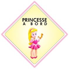 Bébé à bord - Princesse à bord