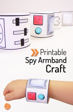 Printable spy armbands plus other awesome printable crafts www.createinthechaos.com
