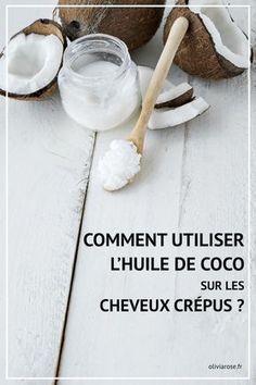 Savez-vous comment utiliser l'huile de noix de coco sur les cheveux afro crépus naturels ? Voici un guide complet pour vous aider à choisir votre huile de coco, les soins à base de cette huile et les types de cheveux qui doivent éviter l'huile de noix de coco.
