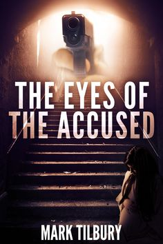 The cover for The Eyes of the Accused. To be published Fri 8th April 2016