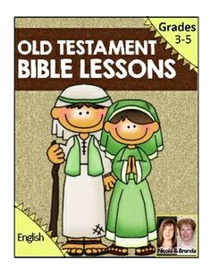 26 Old-Testament Bible Lessons for 3rd-5th Grade!