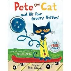 Pete the Cat and His Four Groovy Buttons [Book]