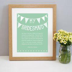 Personalised 'My Bridesmaid' Print from notonthehighstreet.com