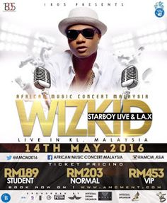 #AMCM: Starboy Wizkid & L.A.X Live At African Music Concert Malaysia (May 14 2016)   African Music Concert Malaysia (AMCM) is the first of its kind to reach Malaysia. The event is presented by 1805 Entertainment who have carried out events across Africa mainly Nigeria and previously worked on the afrobeats festivals in Malaysia. 1805 Entertainment is also involved in artist management and event coordination managing artists like OLAMIDE from the year 2012-2014 and many more. AMCM was a…