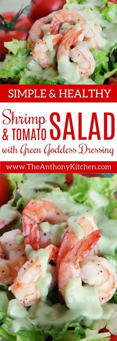 Healthy Dinner Idea | SHRIMP AND TOMATO SALAD | An easy tomato recipe featuring shrimp, tomatoes and Romaine lettuce, topped with homemade Green Goddess Dressing. #salad #shrimp #healthydinner