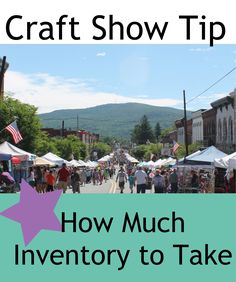 Craft Show Tip - How Much Inventory to Take Step-by-step guide to figure out how much inventory to take to a show!