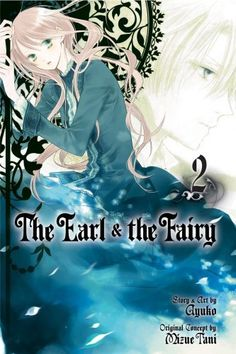 The Earl and The Fairy, Vol. 2 by Ayuko,