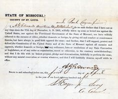 Loyalty Oath of A.G. Edwards, 1863. The State of Missouri instituted a system of loyalty oaths as early as 1861, but it expanded and developed as the war progressed. All too familiar with the power of secessionists in government positions, a state convention voted to require oaths of loyalty to the Union in order to vote and hold certain governmental positions. Missouri History Museum. http://www.civilwarmo.org/timeline/1862#