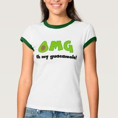 OMG Oh My Guacamole Funny Avocado Women's Tshirt - Green avocado cartoon with funny quote makes a cute food humor tshirt.  Funny weight loss, diet, dieting tee for someone who loves tortilla chips and guac dip. This is an affiliate link. #funnyfoodtees