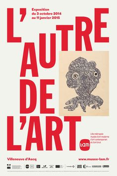 L'autre de l'art exhibition - Fonts In Use Black And White Design, White Art, Custom Corsets, Art Exhibition Posters, Indie Hipster, Art Brut, Typography, Lettering, Ad Art