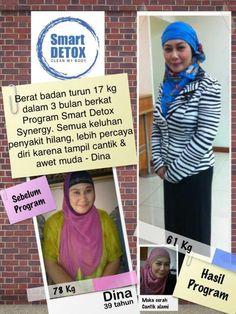 Berat badan turun 17Kg dalam 3 bulan berkat program Smart Detox. Semua Keluhan penyakit hilang, lebih percaya diri karena tampil cantik & Awet MUDA - DINA