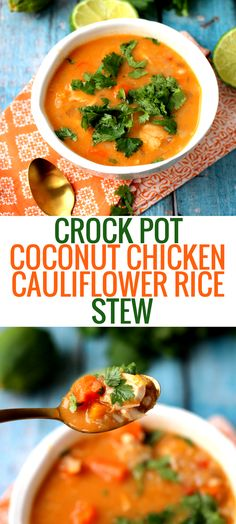 Crock Pot Coconut Chicken Cauliflower Rice Stew is a warm, satisfying and healthy recipe. The perfect weeknight dinner! Crock Pot Coconut Chicken Cauliflower Rice Stew is a warm, satisfying and healthy recipe. The perfect weeknight dinner! Cooker Recipes, Paleo Recipes, Real Food Recipes, Soup Recipes, Turkey Recipes, Chili Recipes, Free Recipes, Easy Recipes, Chicken Recipes