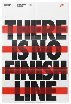 Nike Poster There is No Finish Line red black white tyopgraphy strikethrough bold big flyer motivate sports