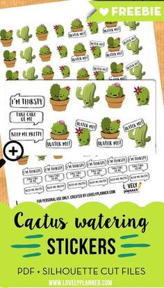 Free printable plant watering stickers: cute cactus and bubble speech. Pdf and silhouette files included. More planner freebies on lovelyplanner.com