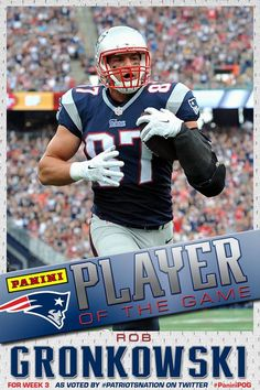 Gronk is your Week 3 Panini Player of the Game!