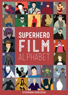 Another really cool film alphabet poster by graphic designer Stephen Wildish. Previously on [GAS] by the same designer: The Sci-Fi Film Alphabet, Movie Alphabet Poster, and Film Alphabet. Superhero Alphabet, P Alphabet, Alphabet Posters, Superhero Party, Alphabet Charts, Superhero Movies, Abc Poster, Superhero Classroom, Movie Posters