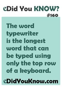 The word typewriter is the longest word that can be typed using only the top row… Wow Facts, Wtf Fun Facts, True Facts, Funny Facts, Random Facts, Random Stuff, Did You Know Facts, Things To Know, Unbelievable Facts