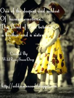 brother and sister quotes | ... Lyrics, Quotes.....: The Bond of a Love between a brother & sister