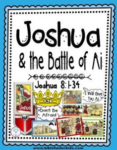 Joshua and the Battle of Ai lesson, visuals and worksheet that can be enlarged for a teacher's visual.