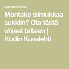 Montako silmukkaa sukkiin? Ota tästä ohjeet talteen | Kodin Kuvalehti Diy Crochet And Knitting, Crochet Socks, Knitting Socks, Hobbies And Crafts, Diy And Crafts, Knitting Projects, Knitting Patterns, Knitting Ideas, Knitting Tutorials