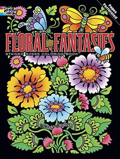 Floral Fantasies Stained Glass Coloring Book (Stained Glass Colouring Books) (Dover Coloring Books) von Maggie Swanson http://www.amazon.de/dp/0486498077/ref=cm_sw_r_pi_dp_Paofxb0TNVY6K