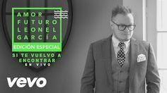 LeonelGarciaVEVO - YouTube