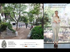 """Sesión 211 - """"Lecciones de dos jardineros"""" por Arq. Tatiana Bilbao - YouTube"""