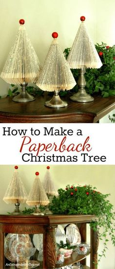How to Make Paperback Book Christmas Trees with this super detailed tutorial from AnExtraordinaryDay.net Click through for all the details so you can make a forest for gifts or whimsical Christmas home decor. #christmastips&tricks