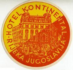 Hotel Kontinental Rijeka Jugoslavia Great OLD Label   eBay