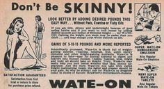 """""""Don't Be Skinny!"""": Vintage Weight Gain Ads"""