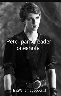 just a bunch of random one shots will do requests but no lemons or smut. I know it says peter pan x reader but I may do some Felix one's too Peter Pan Fanfiction, Ouat Characters, Fictional Characters, Peter Pan Imagines, Peter Pan Ouat, Little Do You Know, Robbie Kay, Once Up A Time, Wattpad Stories