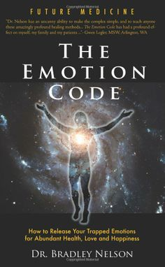 Amazon.com: The Emotion Code (9780979553707): Bradley Nelson: Books *****I Brianna Barlow hereby declare that THIS BOOK CHANGED MY LIFE. It's the easiest simplest way to remove emotional baggage!!! Don't be weighed down by your past!!! This technique literally takes the negative trapped emotions out of you. Saved me from years of anxiety and depression!!! I want to share this with the world!!!!!!