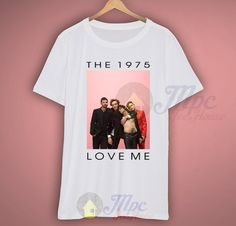 The 1975 Love Me Band T Shirt Outfits - Mpcteehouse The 1975 T Shirt, 80s Tees, Pregnant Halloween, Halloween Gifts, Fruit Of The Loom, Graphic Shirts, Shirt Outfit, T Shirts For Women, Band