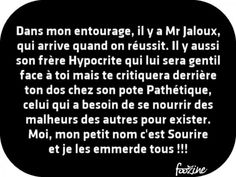 Dans mon entourage, il y a Mr Jaloux #quotes, #citations, #pixword,