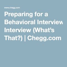 preparing for a behavioral interview