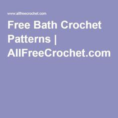 Free Bath Crochet Patterns | AllFreeCrochet.com