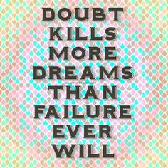 kill your doubt