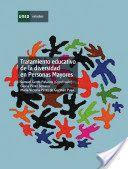 Tratamiento educativo a la diversidad de personas mayores. Samuel Gento Palacios, Gloraia Perez serrano María Victoria Perez guzmán