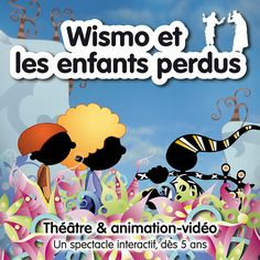 Spectacle Wismo et les enfants perdus Animation, Movies, Movie Posters, Fictional Characters, Pumpkin Baby, Pageants, Children, Event Posters, Films