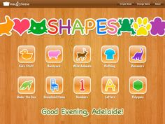 This is Shapes an iPad app for toddlers to help them learn how to match shapes. Very cute! Great sound effects and 3 different play modes.