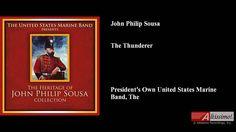 John Philip Sousa, The Thunderer
