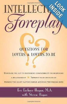 Intellectual Foreplay: A Book of Questions for Lovers