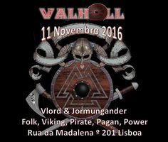 Valhöll - Noite Viking   11-11-16    #Folk #Celtic #Viking #Pirate #Pagan #Power #Metal #ClubNoir #Lisboa Evento: https://www.facebook.com/events/1434003146656805/