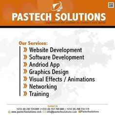 What do u need?  Website for by our company brand personal or a blog Web apps.... Software for your business etc  Android apps  Graphics design  Animation and visual effects  And any IT solutions then  Contact pastech now